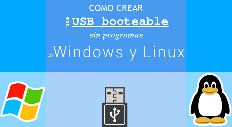 Crear usb booteable Windows Linux