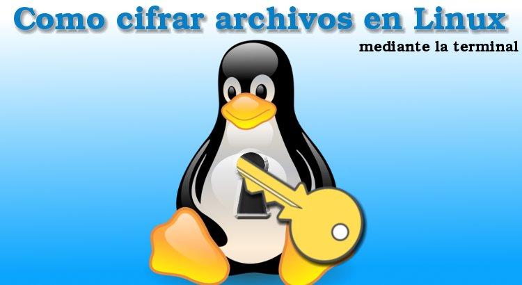 Cifrar archivos en Linux