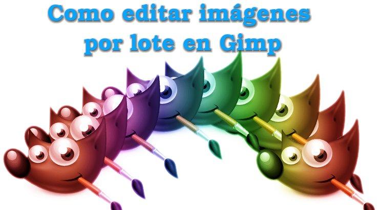 Como editar imágenes por lote en Gimp