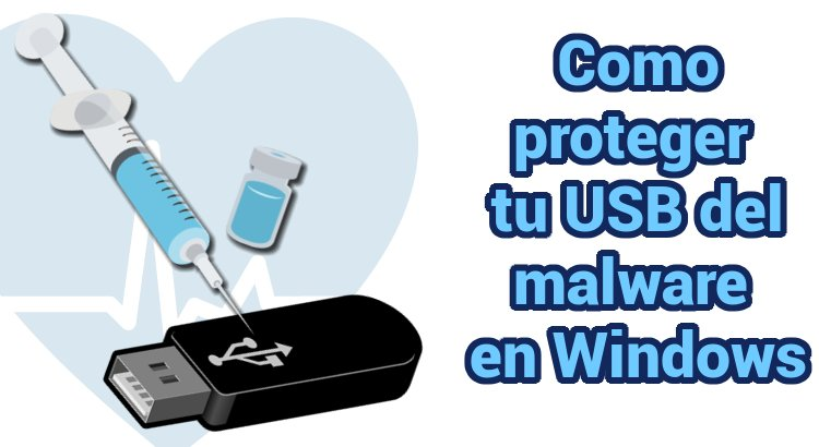 Vacunar USB en Windows
