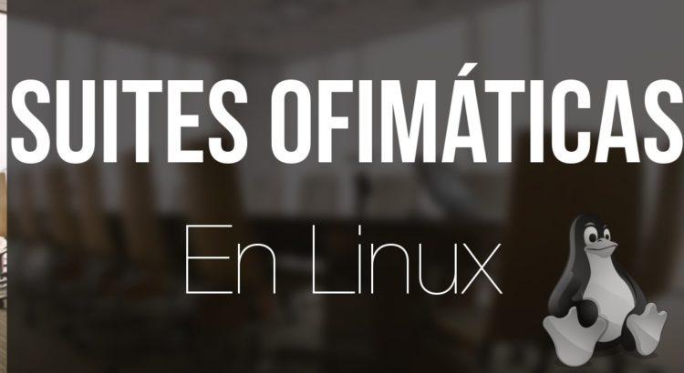 Suites ofimáticas en Linux