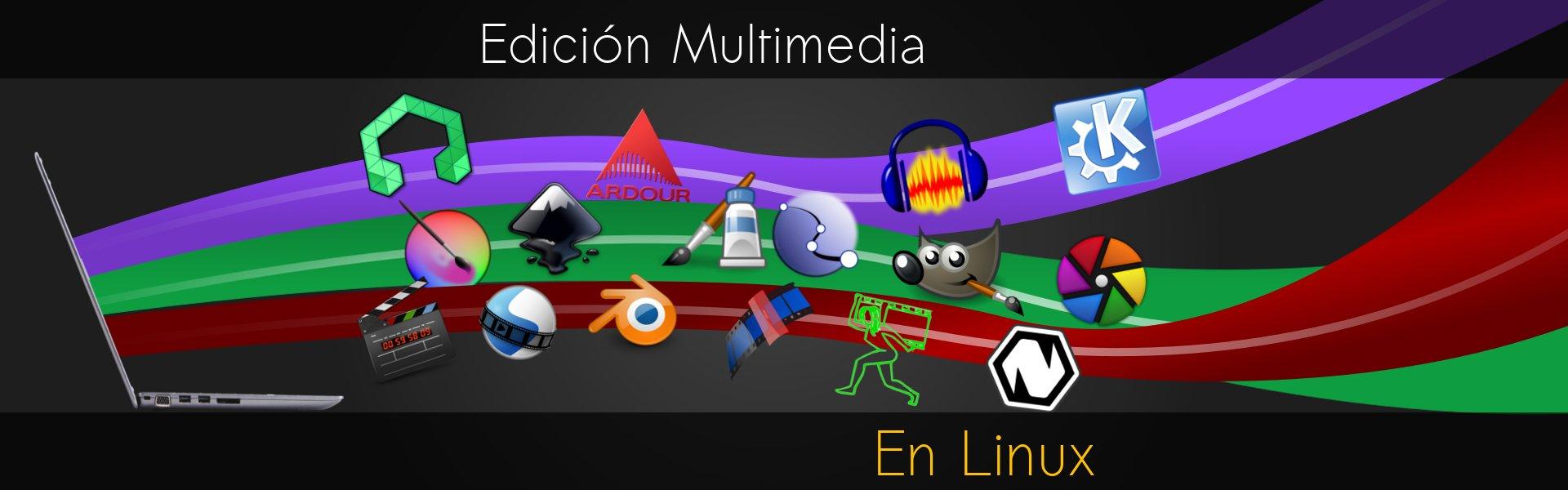 Edición Multimedia en Linux